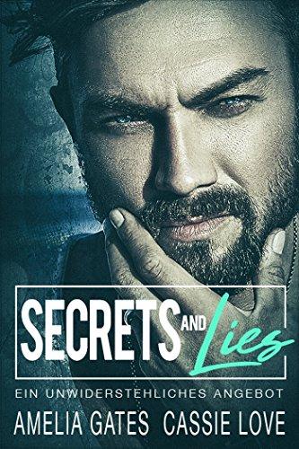 Secrets and Lies: Ein unwiderstehliches Angebot