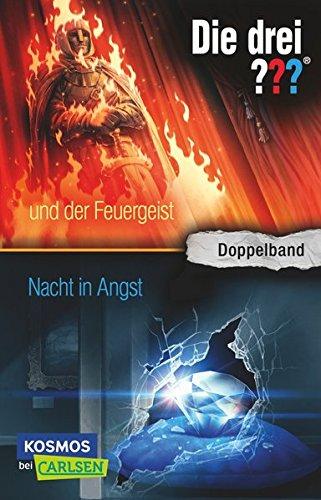 und der Feuergeist / Nacht in Angst (Doppelband) (Die drei ???)