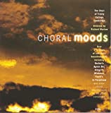 Choral Moods [Import anglais]
