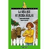 La niña que no quería hablar (Literatura Infantil (6-11 Años) - El Duende Verde)
