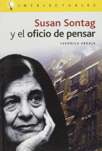 Susan Sontag y El Oficio de Pensar (Intelectuales / Intellectuals) por Veronica Abdala