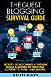 The Guest Blogging Survival Guide