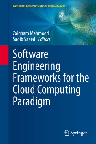Software Engineering Frameworks for the Cloud Computing Paradigm (Computer Communications and Networks) (English Edition)