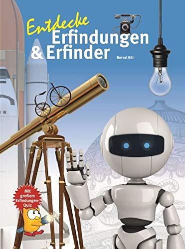 Entdecke Erfinder und Erfindungen (Entdecke - Die Reihe mit der Eule)