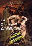 La divina commedia - versione illustrata: Edizione integrale
