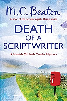 Death of a Scriptwriter (Hamish Macbeth)