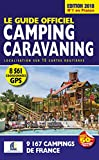 Le Guide Officiel Camping caravaning 2018...