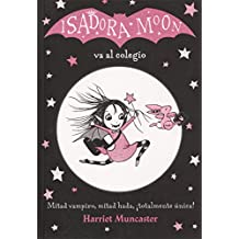 Isadora Moon Va Al Colegio / Isadora Moon Goes to School