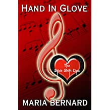 Hand In Glove (Stick Shift Lips Rockstar Romance Series Book 1)