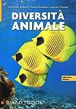 Diversità animale. Con aggiornamento online