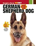 German Shepherd Dog (Kennel Club Books Interactive Series: Smart Owner's Guide)