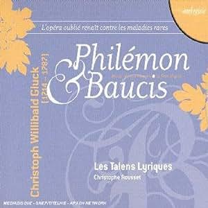 Gluck - Philémon & Baucis (Bauci e Filemon) · Aristeo / Hallenberg · Staveland · Andersen · Lenormand · Les Talens Lyriques · Rousset