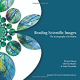 Reading Scientific Images: The Iconography of Evolution by Richard Mason (2006-06-30)