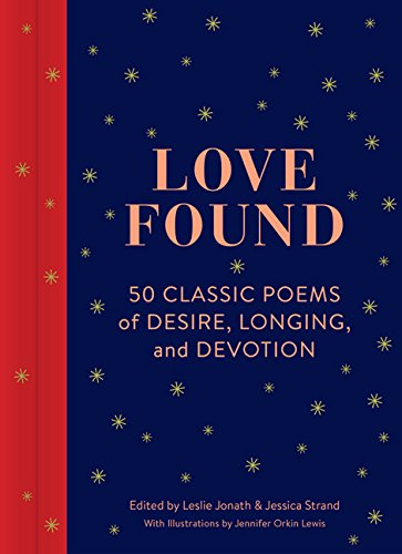 love-found-50-classic-poems-of-desire-longing-and-devotion