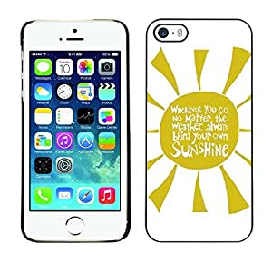 Omega Covers - Snap on Hard Back Case Cover Shell FOR Apple iPhone 5 / 5S - Quote Yellow Rays Text Sunshine