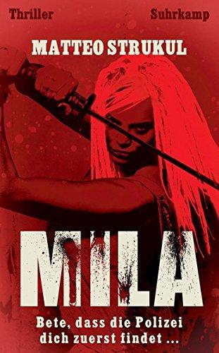 Mila: Thriller (suhrkamp taschenbuch)