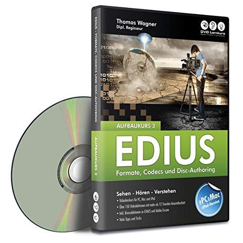 EDIUS Aufbaukurs 3 - Formate, Codecs und Disc-Authoring (PC+Mac+iPad)