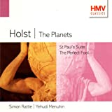 Holst: The Planets, St Paul's Suite, The Perfect Fool