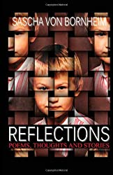 Reflections - Poems, Thoughts and Stories