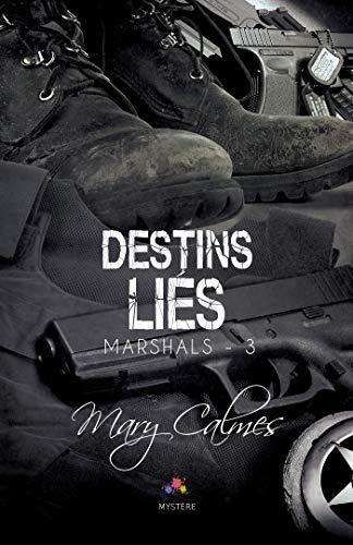 Destins Liés: Marshals, T3
