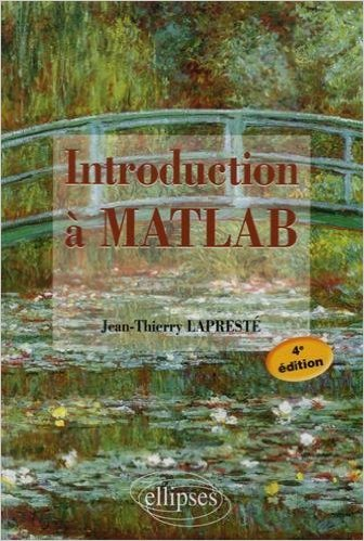 Introduction  MATLAB de Jean-Thierry Laprest ( 26 mai 2015 )