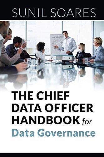 The Chief Data Officer Handbook for Data Governance por Sunil Soares