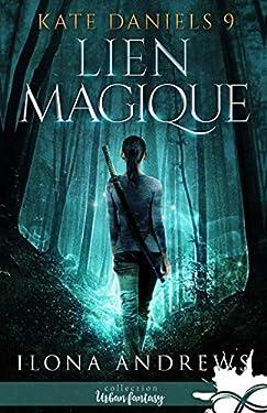 Lien magique: Kate Daniels, T9