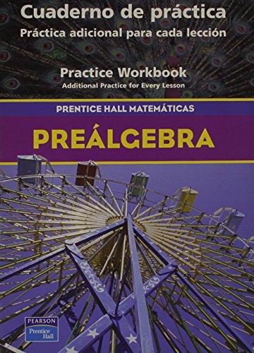 Prentice Hall Pre-Algebra Spanish Practice Workbook 2004c