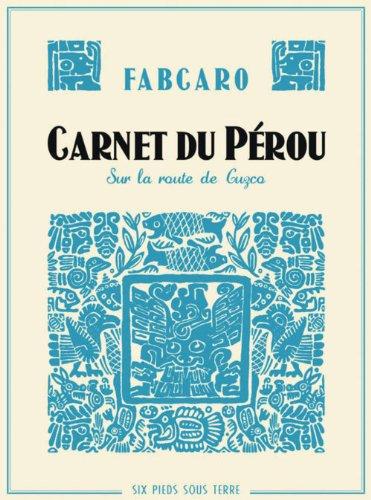 Carnet du Pérou, sur la route de Cuzco par Fabcaro