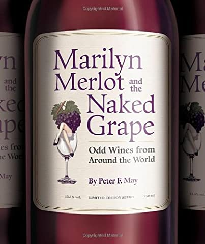 Marilyn Merlot and the Naked Grape by Peter F. May (2006-04-01)