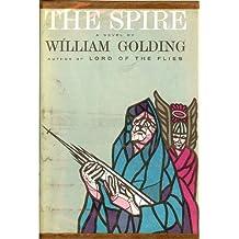 The Spire - A Novel