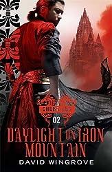 Daylight on Iron Mountain: Chung Kuo Book 2