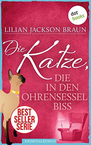 Die Katze, die in den Ohrensessel biss - Band 2: Die Bestseller-Serie