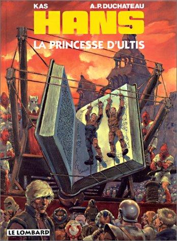 Hans, n° 9 : La Princesse d'Ultis