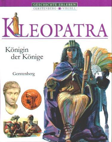 der Könige (Kleopatra-geschichte Für Kinder)