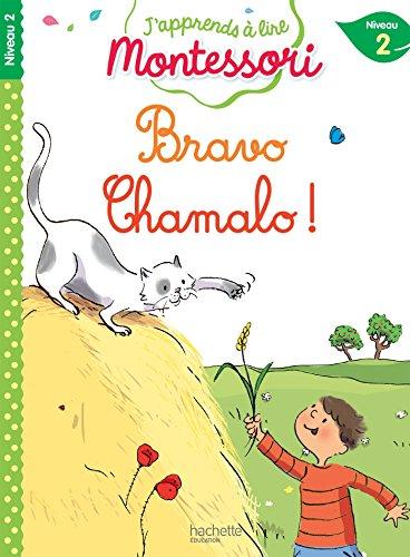 Bravo Chamalo ! niveau 2 - J'apprends à lire Montessori par Charlotte Jouenne