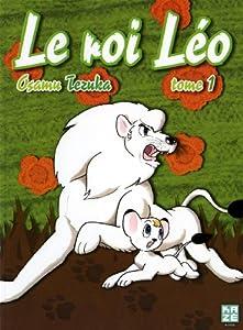 Le Roi Léo Nouvelle édition Tome 1