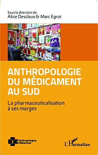 Anthropologie du médicament au Sud