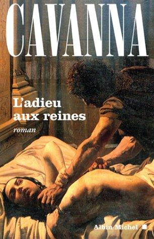 L'Adieu aux reines par François Cavanna