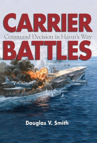 Carrier Battles: Command Decision in Harm's Way (English Edition)