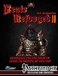 Feats Reforged II: The Advanced Feats: Volume 2