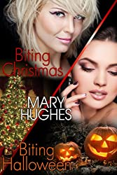 Biting Holiday Honeymoons: Two Laugh Out Loud Steamy Vampire Romps (Biting Love Short Bites Book 1)