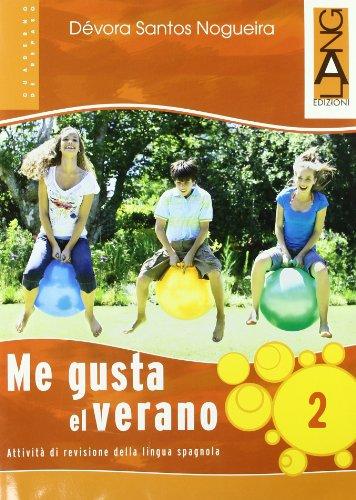 Me gusta el verano. Per la Scuola media. Con CD Audio: 2