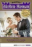 Fürsten-Roman 2557 - Adelsroman: Hochzeitsglocken in Venedig (German Edition)