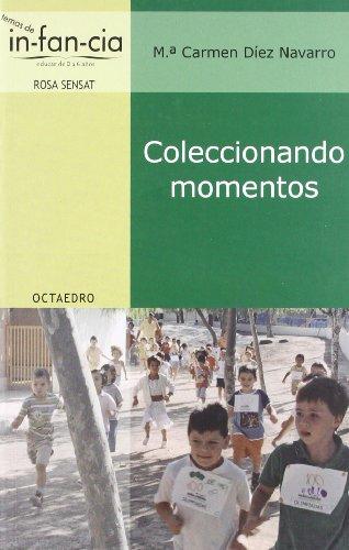 Coleccionando momentos (Temas de Infancia)