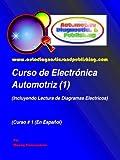 Automotriz Best Deals - Curso de Electrónica Automotriz 1 (Serie de Electrónica Automotriz)