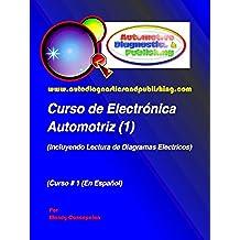 Curso de Electrónica Automotriz 1 (Serie de Electrónica Automotriz)