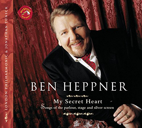 My Secret Heart (Songs Of The Parlour, Stage And Silver Screen) (Heppner Ben)
