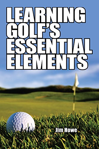 Learning Golf's Essential Elements por Jim Howe