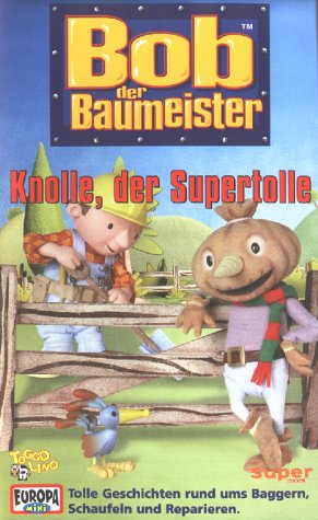Bob, der Baumeister 03: Knolle, der Supertolle [VHS]